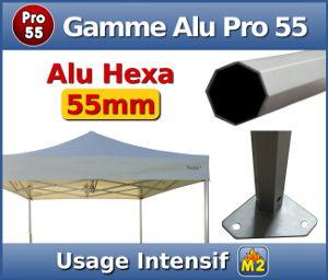 Barnum Aluminium Pro 55 M2 : Usage intensif - Section hexagonale de 55mm - Epaisseur d'alumnium de 2mm - Bâche en 580gr/m² normalisée anti-feu M2 - Garantie de 5 ans