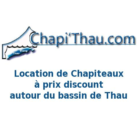 Chapi'Thau.com - Location de chapiteaux à prix discount