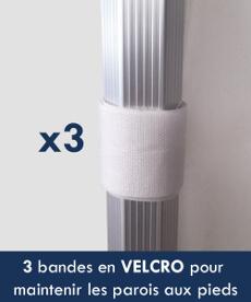 3 bandes en Velcro pour maintenir les parois aux pieds