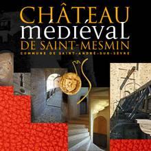 Château Médiéval de Saint-Mesmin