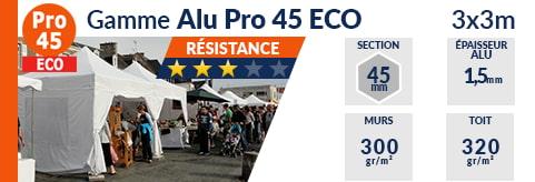 Barnums pliants de 3x3m de la Gamme Alu Pro 45 ECO